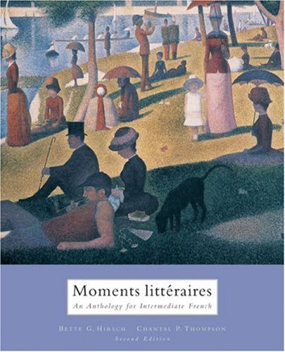 Moments Litt�raires An Anthology for Intermediate French 2nd 2006 edition cover