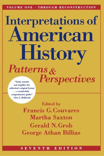 Interpretations of American History Patterns and Perspectives Through Reconstruction 7th 2000 edition cover