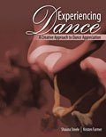 Experiencing Dance A Creative Approach to Dance Appreciation Revised  9780757565731 Front Cover