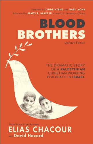 Blood Brothers The Dramatic Story of a Palestinian Christian Working for Peace in Israel Revised  edition cover