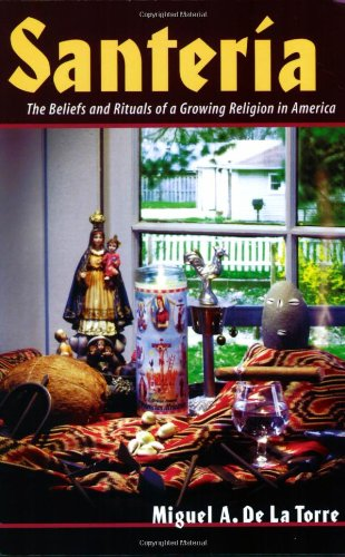 Santer�a The Beliefs and Rituals of a Growing Religion in America  2004 edition cover