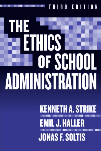 Ethics of School Administration  3rd 2005 (Revised) edition cover