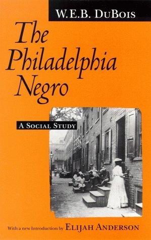 Philadelphia Negro A Social Study  1996 edition cover