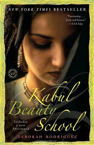 Kabul Beauty School An American Woman Goes Behind the Veil N/A edition cover