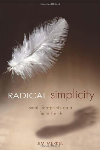 Radical Simplicity Small Footprints on a Finite Earth  2003 edition cover