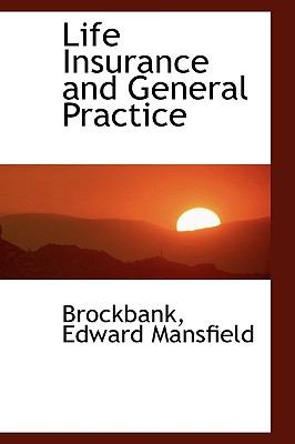 Life Insurance and General Practice N/A 9781113443731 Front Cover