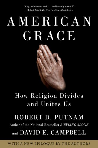 American Grace How Religion Divides and Unites Us  2012 edition cover