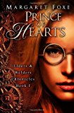 Prince of Hearts The Elders and Welders Chronicles Bk. 1 N/A 9781493585731 Front Cover