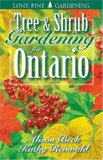 Tree and Shrub Gardening for Ontario   2001 (Revised) 9781551052731 Front Cover