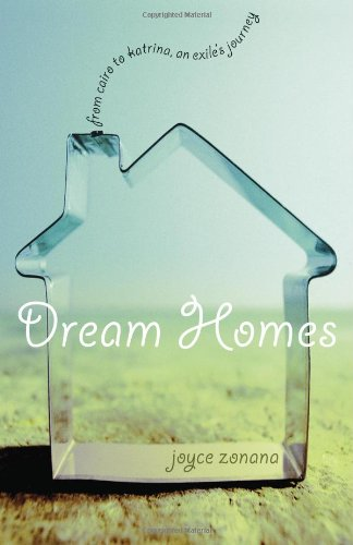 Dream Homes From Cairo to Katrina, an Exile's Journey  2007 edition cover