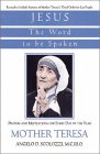 Jesus, the Word to Be Spoken Prayers and Meditations for Every Day of the Year  1998 edition cover