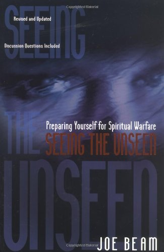 Seeing the Unseen Preparing Yourself for Spiritual Warfare  1994 edition cover