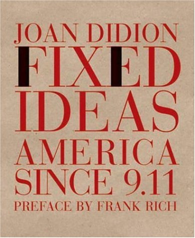 Fixed Ideas America since 9.11  2003 edition cover