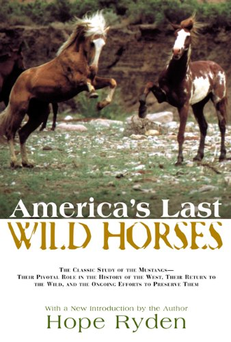 America's Last Wild Horses  N/A 9781592288731 Front Cover