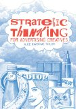 Strategic Thinking for Advertising Creatives   2013 edition cover