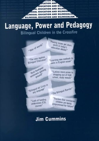 Language, Power and Pedagogy Bilingual Children in the Crossfire  2000 edition cover