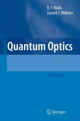 Quantum Optics  2nd 2008 (Revised) 9783540285731 Front Cover