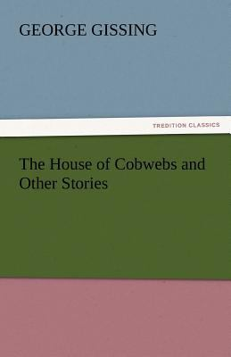 House of Cobwebs and Other Stories  N/A 9783842446731 Front Cover