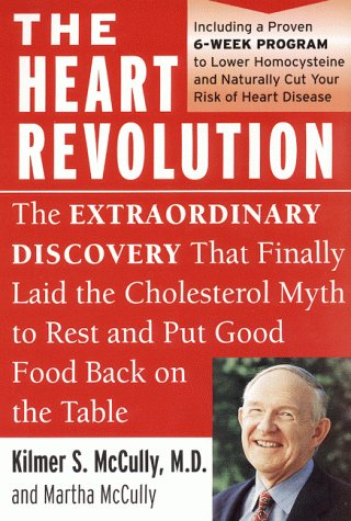 Heart Revolution The Extraordinary Discovery That Finally Laid the Cholesterol Myth to Rest  2000 9780060929732 Front Cover