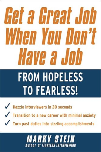 Get a Great Job When You Don't Have a Job   2010 9780071637732 Front Cover