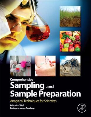 Comprehensive Sampling and Sample Preparation Analytical Techniques for Scientists  2012 edition cover