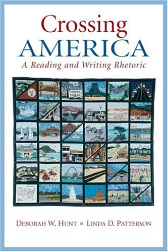 Crossing America A Reading and Writing Rhetoric  2009 9780131928732 Front Cover