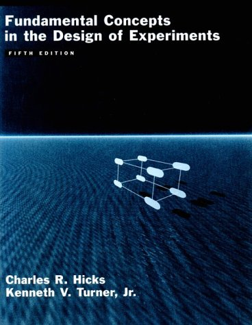 Fundamental Concepts in the Design of Experiments  5th 1999 (Revised) edition cover