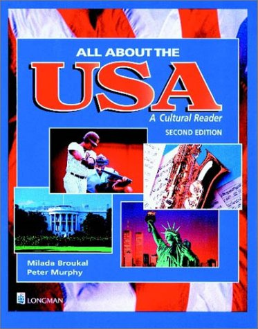 All about the U. S. A. A Cultural Reader 2nd 1999 9780201346732 Front Cover