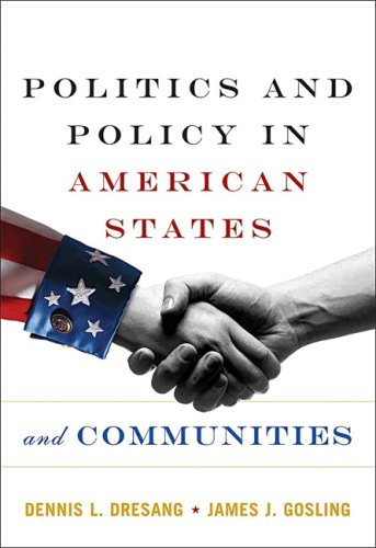 Politics and Policy in American States and Communities  6th 2008 9780205533732 Front Cover