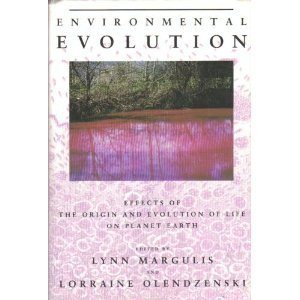 Environmental Evolution Effects of the Origin and Evolution of Life on Planet Earth  1992 9780262132732 Front Cover