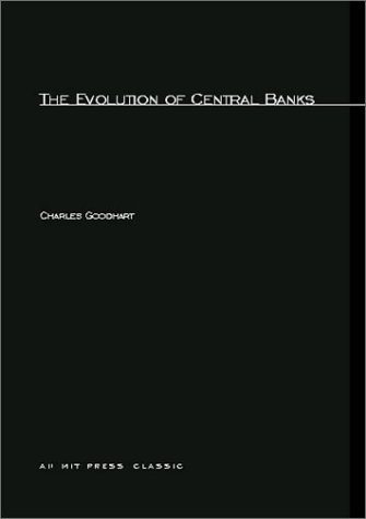 Evolution of Central Banks   1988 9780262570732 Front Cover