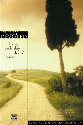 Pursuing Spirit Trans/Fully Devoted Living Each Day in Jesus' Name  2000 edition cover