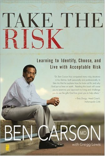 Take the Risk Learning to Identify, Choose, and Live with Acceptable Risk  2007 edition cover