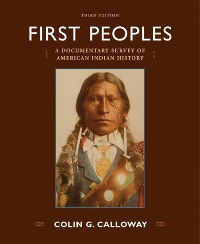 First Peoples A Documentary Survey of American Indian History 3rd 2008 edition cover