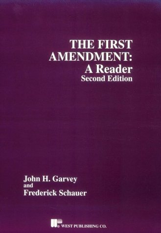 First Amendment A Reader 2nd 1995 (Revised) edition cover