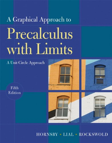 Graphical Approach to Precalculus with Limits A Unit Circle Approach 5th 2011 edition cover