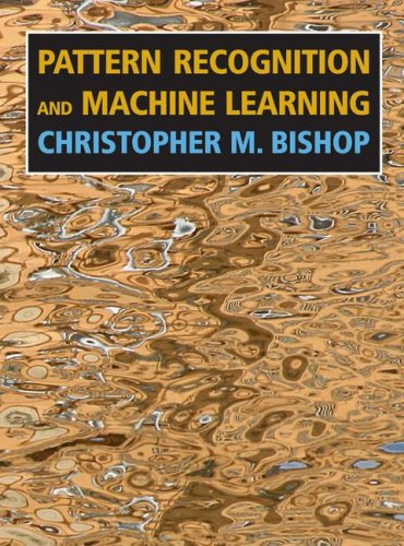 Pattern Recognition and Machine Learning   2006 9780387310732 Front Cover