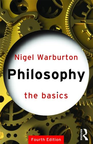 Philosophy The Basics 4th 2004 (Revised) edition cover