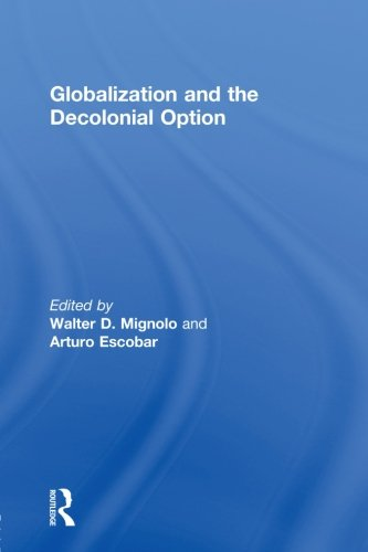 Globalization and the Decolonial Option   2010 edition cover