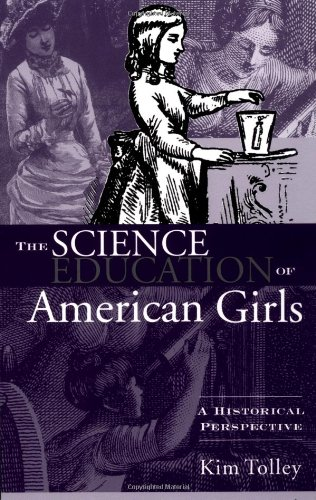 Science Education of American Girls A Historical Perspective  2003 edition cover