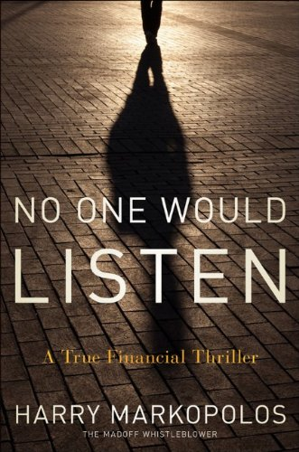 No One Would Listen A True Financial Thriller  2010 edition cover