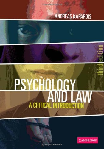 Psychology and Law A Critical Introduction 3rd 2010 (Revised) edition cover