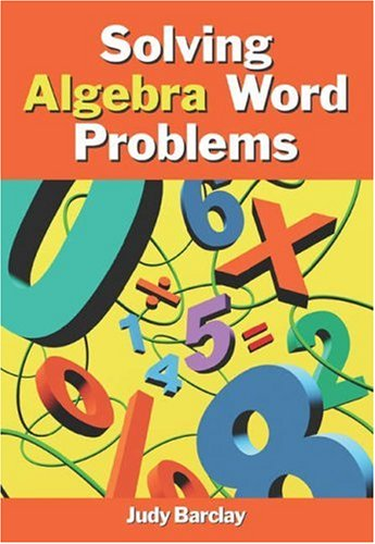 Solving Algebra Word Problems   2005 edition cover