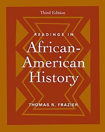 Readings in African-American History  3rd 2001 (Revised) 9780534523732 Front Cover