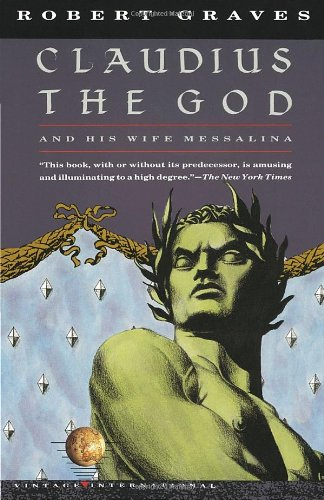 Claudius the God And His Wife Messalina N/A edition cover