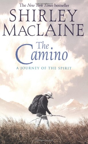 Camino A Journey of the Spirit  2001 (Reprint) edition cover