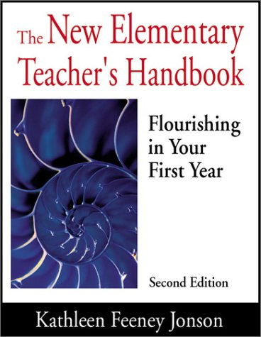New Elementary Teacher's Handbook Flourishing in Your First Year 2nd 2002 (Revised) 9780761978732 Front Cover
