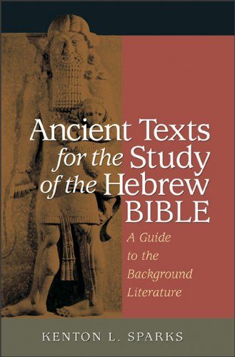 Ancient Texts for the Study of the Hebrew Bible A Guide to the Background Literature N/A edition cover