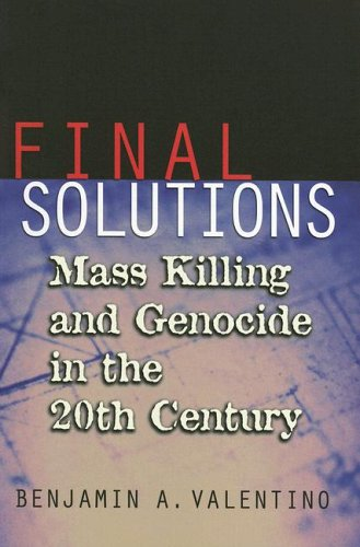 Final Solutions Mass Killing and Genocide in the 20th Century  2005 edition cover