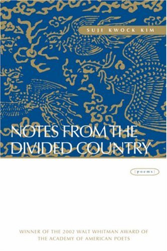 Notes from the Divided Country Poems  2003 edition cover